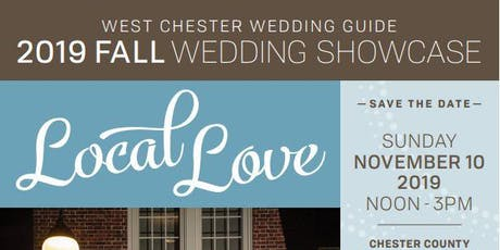 Fall 2019 West Chester Wedding Guide Showcase tickets