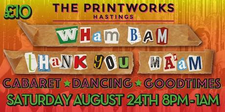 Wham Bam Thankyou Ma'am tickets