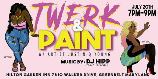 Twerk & Paint- Greenbelt, MD