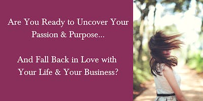 Uncover Your Passion & Purpose! {FREE ONLINE EVENT}
