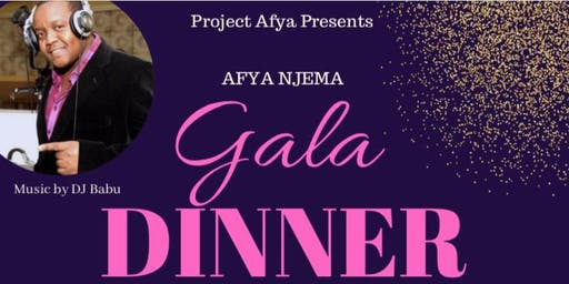 2019 AFYA NJEMA Dinner Gala