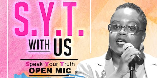 S.Y.T. With Us Open Mic