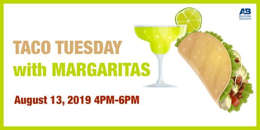 A&B Taco Tuesday with Margaritas