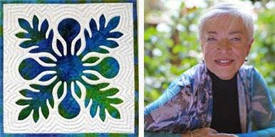 SOLD OUT Hawaiian Applique Class PLUS Trunk Show with Nancy Lee Chong