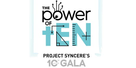The Power of tEN, Project SYNCERE's 10th Anniversary Gala tickets