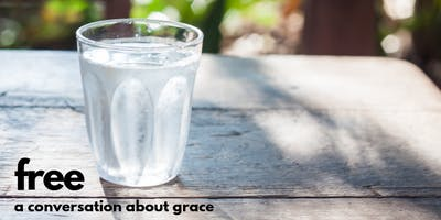 Free: A Conversation About Grace, Bay Area