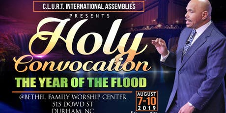 C.L.U.R.T. International  Assemblies Holy Convocation  tickets