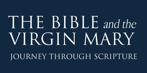 The Bible & the Virgin Mary