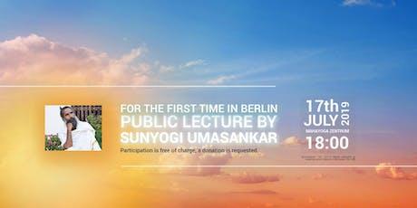Public Lecture by Sunyogi Umasankar (FOR FREE) Tickets
