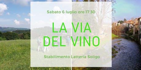 Le Vie del Gusto - La via del Vino tickets
