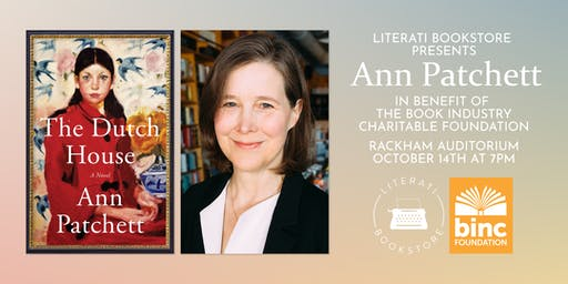 Literati Bookstore Presents Ann Patchett in benefit of The Binc Foundation