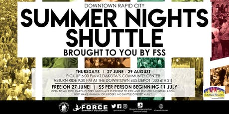 Shuttle to Summer Nights from Ellsworth AFB tickets