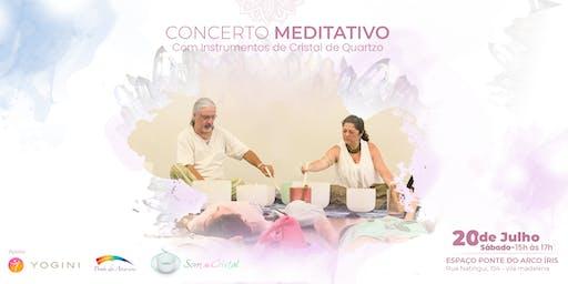 Concerto Meditativo com Tigelas de Cristal de Quartzo em São Paulo