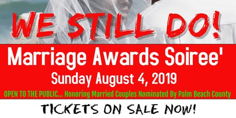 Marriage Awards Soiree'				  (SEMI FORMAL ATTIRE) tickets