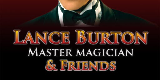 Lance Burton and Friends