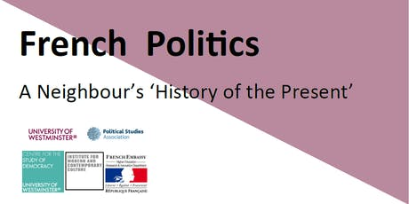 "Seminar Series: ""French Politics: A Neighbour's 'History of the Present'"" tickets"
