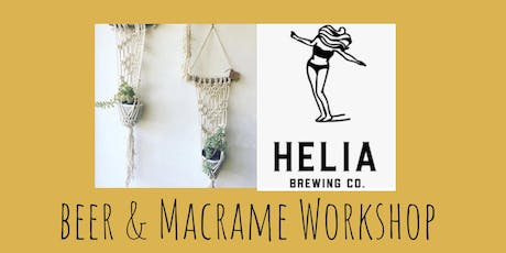 Macrame Plant/Wall Hang Workshop at Helia Brewing Co. tickets