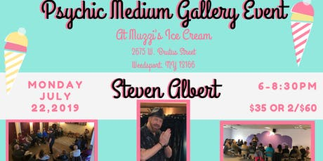 Steven Albert: Psychic Medium Gallery Event - Muzzis 7/22 tickets