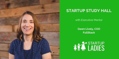 Startup Study Hall with Dawn Lively tickets