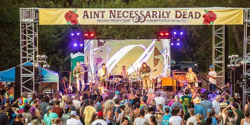 ARD's FREE Ain't Necessarily Dead Fest,  Auburn CA - Grateful Dead / Jerry Garcia Fun!