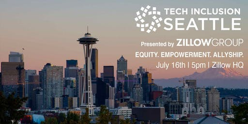 Tech Inclusion Seattle Summit Presented by Zillow Group hosted by Change Catalyst