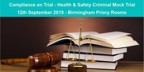 Birmingham Health & Safety Criminal Mock Trial - Compliance on Trial tickets