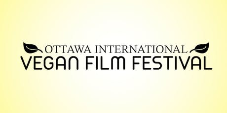 Ottawa International Vegan Film Festival **Premier Event** tickets