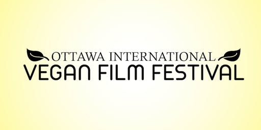 Ottawa International Vegan Film Festival **Premier Event**