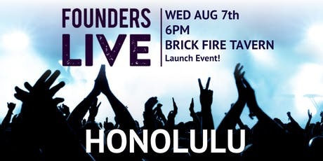 Founders Live Honolulu tickets
