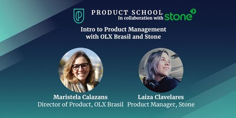 Intro to Product Management with OLX Brasil and Stone ingressos