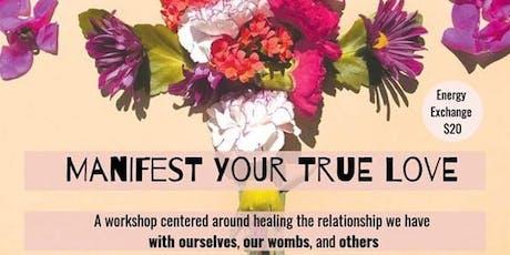 Manifest Your True Love tickets