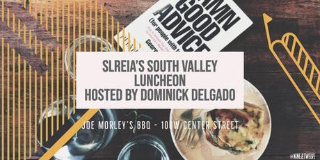 SLREIA's South Valley Luncheon tickets
