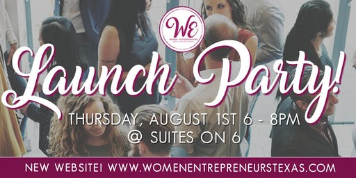 Women Entrepreneurs (WE) Launch Party