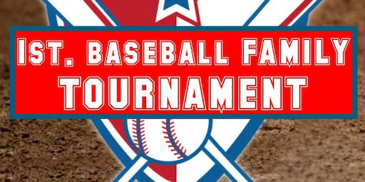 1st. Baseball Family Tournament