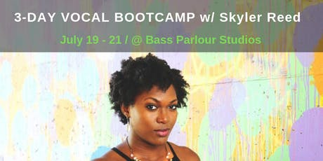 3-DAY VOCAL BOOTCAMP w/ Skyler Reed tickets
