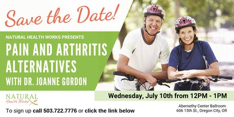 Pain and Arthritis Alternatives with Dr. Joanne Gordon tickets