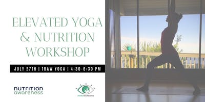 Elevated Yoga and Nutrition Workshop