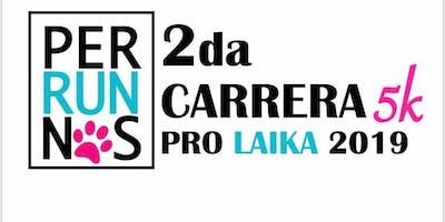 2da Carrera y Kermesse PERRUNOS 5K