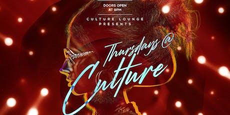 Culture Thursdays @ Culture Lounge & Restaurant tickets
