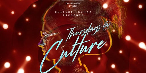 Culture Thursdays @ Culture Lounge & Restaurant