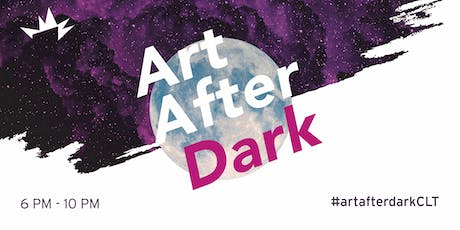 Art After Dark - August 9, 2019 tickets