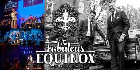 The Fabulous Equinox Orchestra tickets