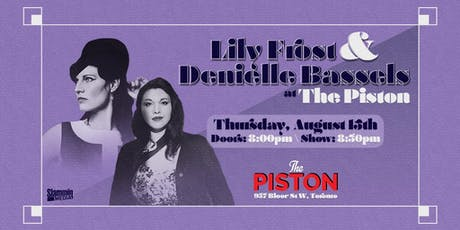 Lily Frost Band & Denielle Bassels at The Piston tickets
