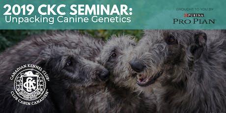 2019 CKC Seminar: Unpacking Canine Genetics tickets