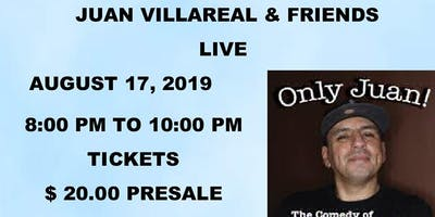 1st Priority presents the comedy of Juan Villareal & Friends
