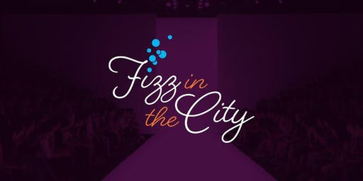 Fizz in the City - Ladies Afternoon Tea and Fashion Show for Alzheimer's