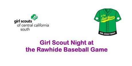 Girl Scout Night at the Rawhide Baseball Game- Tulare  tickets
