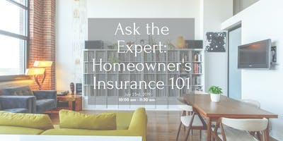 Ask the Expert: Homeowner's Insurance 101
