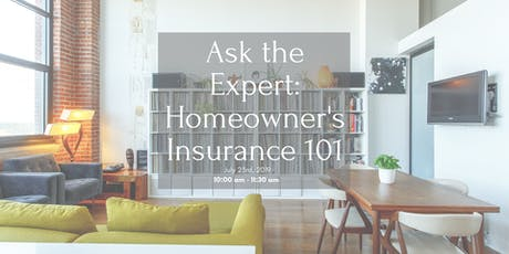 Ask the Expert: Homeowner's Insurance 101 tickets