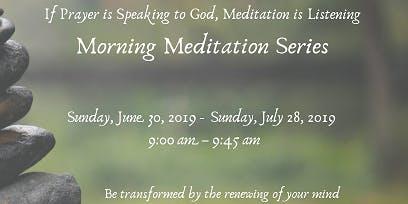 Morning Meditation Series - Presenter J. Felix